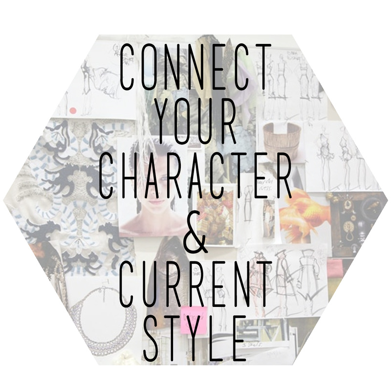 Connect Your Character & Current Style