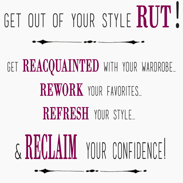 Get out of your Style Rut